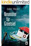 Neuntöter für Greetsiel (Jan de Fries 4) (German Edition)