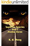 Finding Karen (Superior Species Book 2)