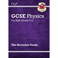 New Grade 9-1 GCSE Physics: AQA Revision Guide (CGP GCSE Physics 9-1 Revision)