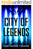 City of Legends (City of Legends Series, Book 1)
