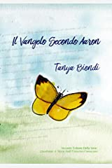 Il Vangelo Secondo Aaron (Quadrante A. Storie Dall'Universo Conosciuto Vol. 2) (Italian Edition) Kindle Edition