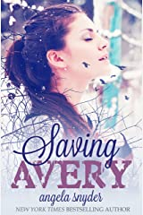 Saving Avery: A Romantic Suspense Novel Kindle Edition