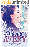 Saving Avery: A Romantic Suspense Novel