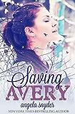 Saving Avery: A Romantic Suspense Novel