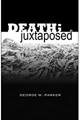 Death; Juxtaposed Kindle Edition