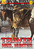 A Piccadilly Publishing Western 3: Travis