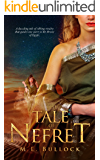The Tale of Nefret (The Desert Queen Book 1) (English Edition)