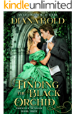 Finding the Black Orchid: A Victorian Historical Romance (Brides of Scandal Book 3)