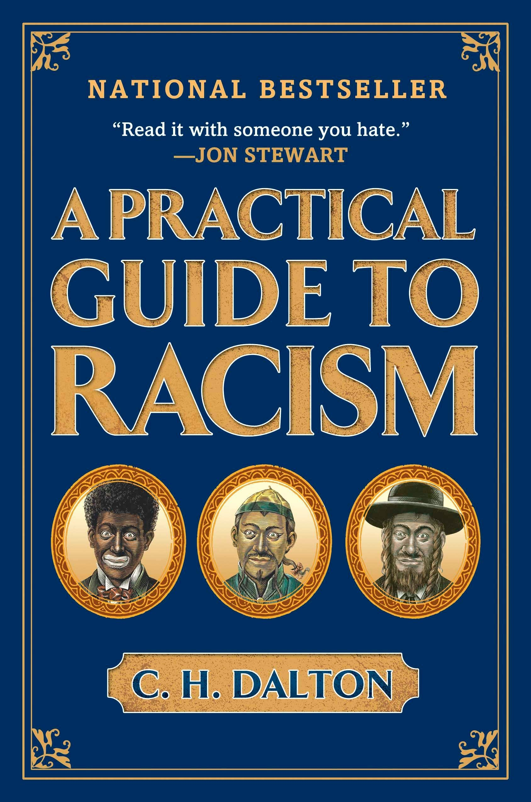 A Practical Guide To Racism C H Dalton 8601200649086 Amazon