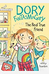 Dory Fantasmagory: The Real True Friend Kindle Edition