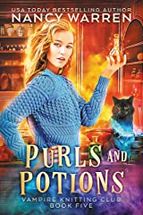 Purls and Potions: A paranormal cozy mystery (Vampire Knitting Club Book 5) Kindle Edition