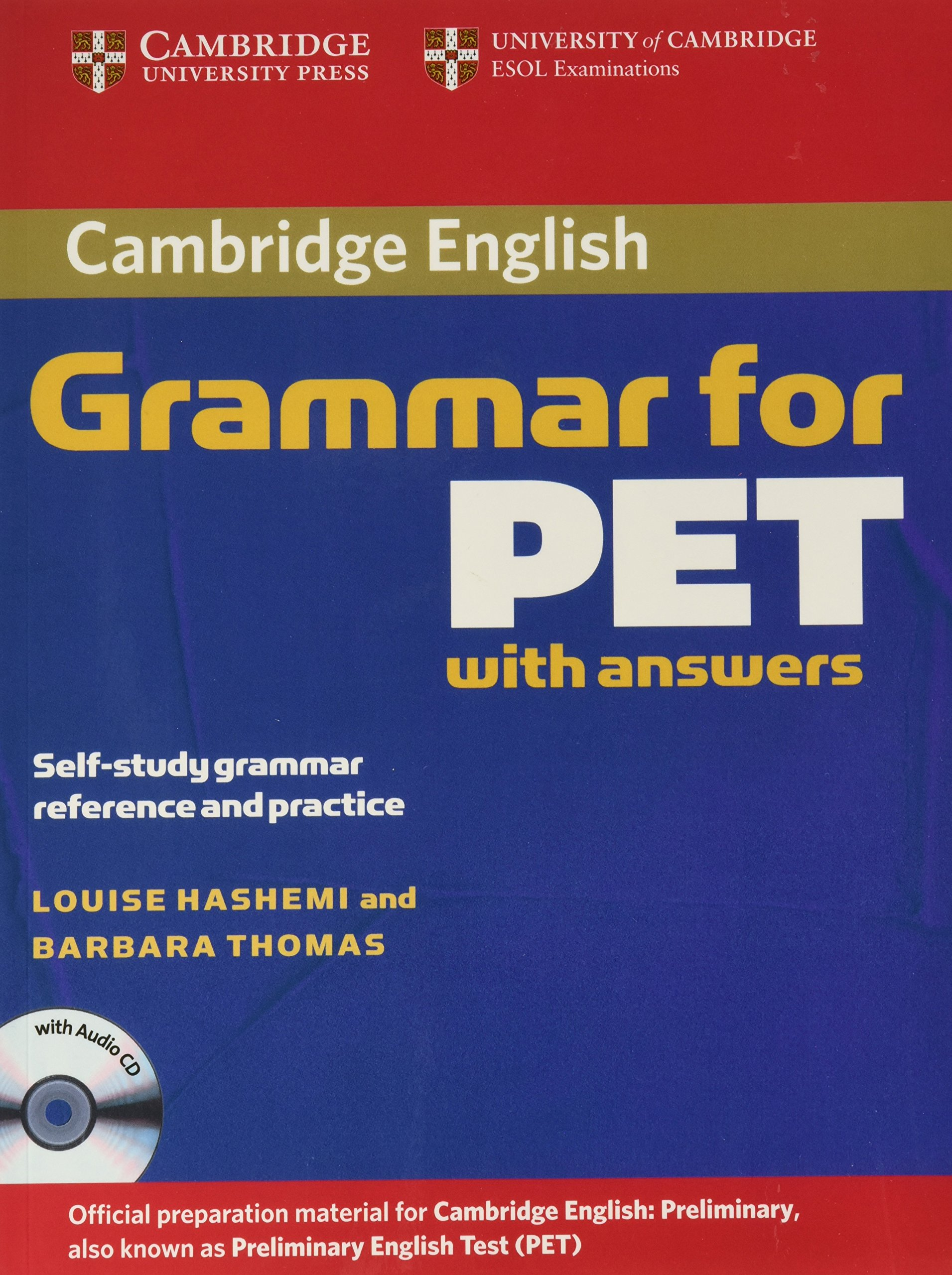 Cambridge Grammar for PET Book with Answers and Audio CD: Self-Study  Grammar Reference and Practice (Cambridge Grammar for First Certificate,  Ielts, ...