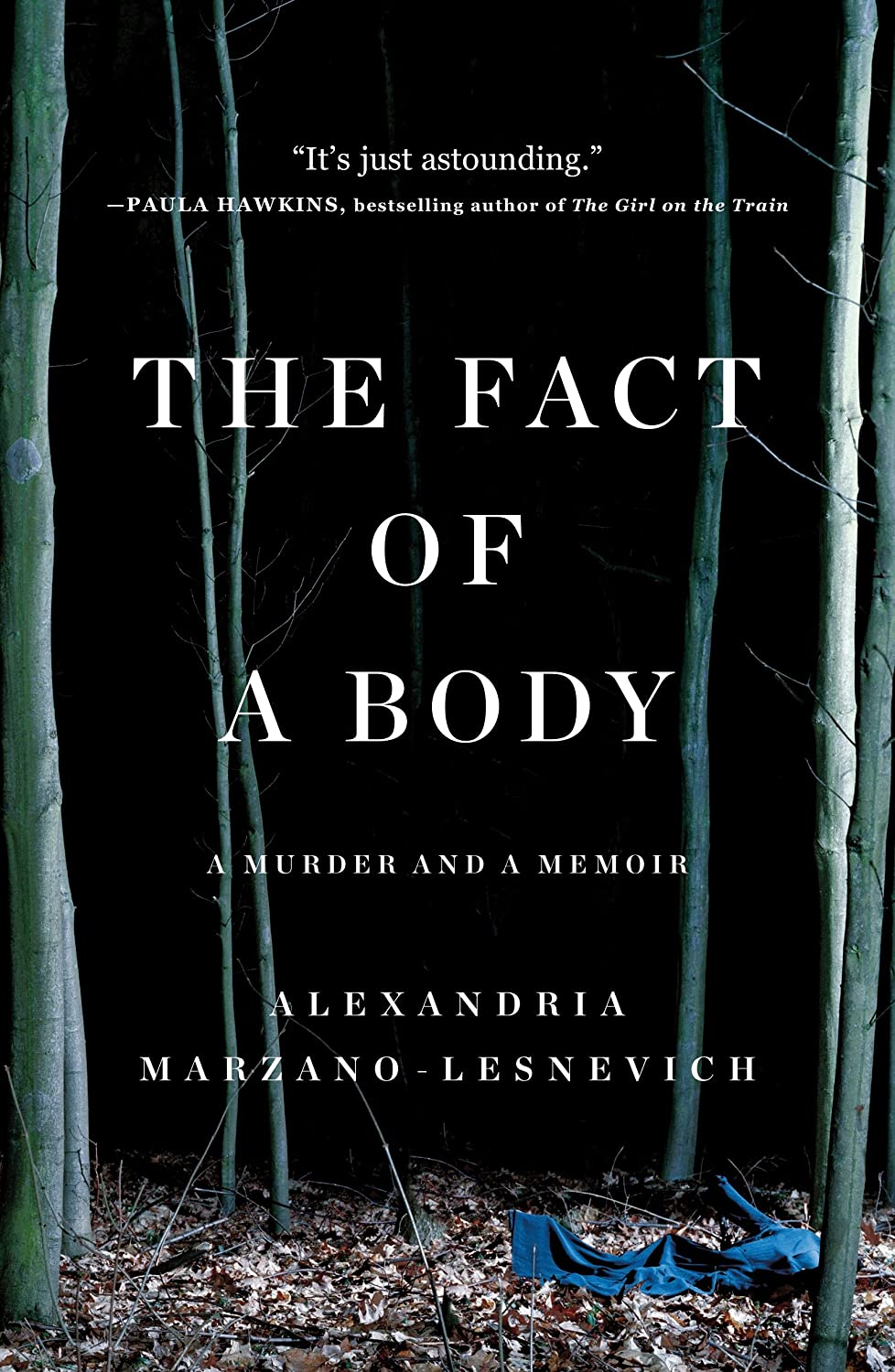 The Fact of a Body: A Murder and a Memoir (English Edition) eBook ...