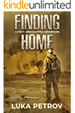 Finding Home: A Post-Apocalyptic Adventure (Lowlander Book 1)
