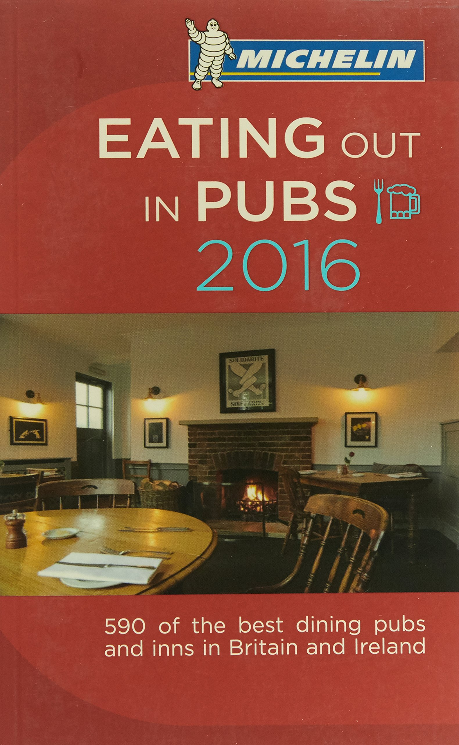 Download Michelin Eating Out in Pubs 2016: Great Britain & Ireland (Michelin Guide/Michelin) pdf epub