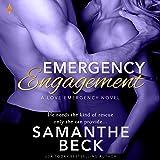 Emergency Engagement: Love Emergency, Book 1