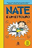 Nate é um estouro (Big Nate Livro 8)