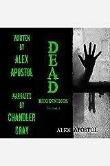 Dead Beginnings, Volume 2 Audible Audiobook