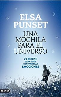 Una mochila para el universo: 21 Rutas para vivir con nuestras emociones (Spanish Edition