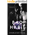 Bad Habit (Bad Love Book 1)