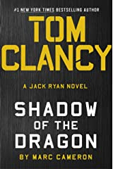 Tom Clancy Shadow of the Dragon (A Jack Ryan Novel Book 20) Kindle Edition