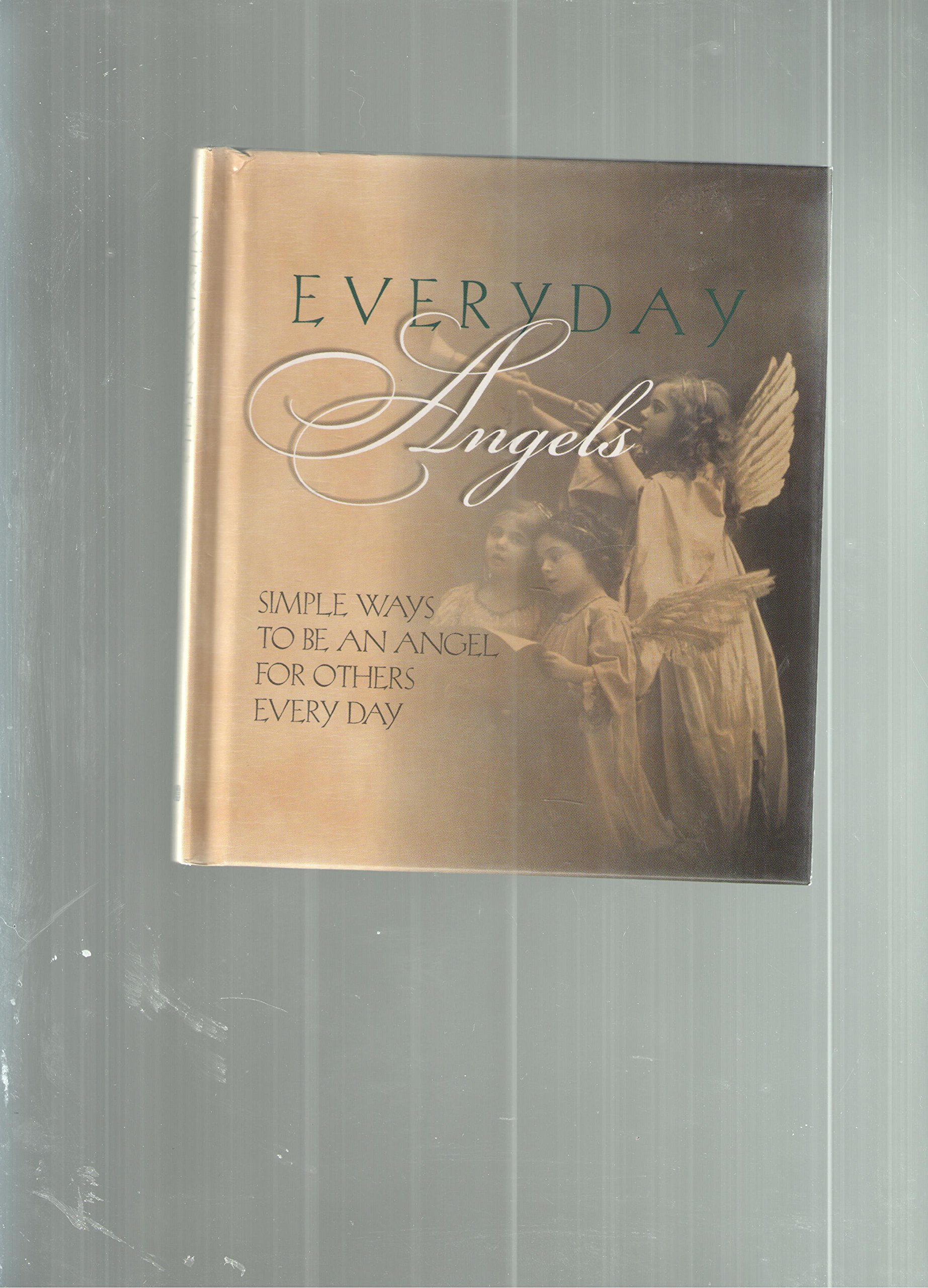 Download Everyday Angels (Simple Ways to Be an Angel For Others Every Day) pdf