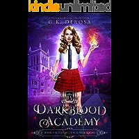 Darkblood Academy: Book Two: Supernatural Slayer Squad
