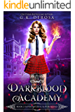 Darkblood Academy: Book Two: Supernatural Slayer Squad