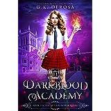 Darkblood Academy: Book Two: Supernatural Slayer Squad (A Supernatural Academy Series 2)