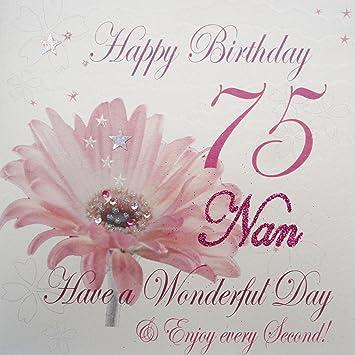 WHITE COTTON CARDS Wba75 Nan Pink Gerbra Happy Birthday 75 Have A Wonderful