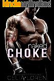 Naked Choke (A Stepbrother MMA Romance)