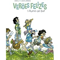 Verões felizes - Volume 1: Rumo ao sul