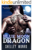 Blue Moon Dragon (Dragon Investigators Book 1)