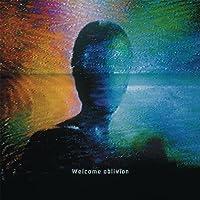 Welcome Oblivion (Vinyl)