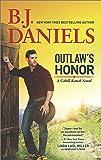 Outlaw's Honor: A Western Romance Novel (A Cahill Ranch Novel)