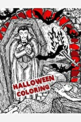 Halloween Coloring: Halloween Festival Coloring Books Relaxation Nightmare Horror LAND (Nightmare Coloring Books for Adults) (Volume 2) Paperback
