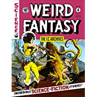 The EC Archives Weird Fantasy Volume 4