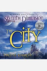The City: Seventh Dimension, Book 4 Audible Audiobook