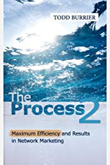 The Process 2 - Maximum efficiency and results in Network Marketing Kindle Edition