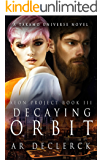Decaying Orbit: A Takamo Universe Novel (Aeon Project Book 3)