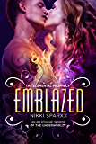 Emblazed (The Elemental Prophecy Book 2)