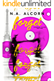Forget (Changing Colors Book 1)