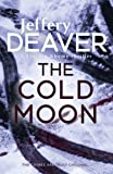 The Cold Moon: Lincoln Rhyme Book 7 (Lincoln Rhyme Thrillers)