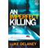 An Imperfect Killing