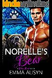 Norelle's Bear: BBW Bear Shifter Romance (Clan Conroy Brides Book 3)