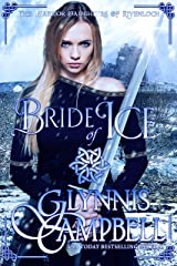Bride of Ice (The Warrior Daughters of Rivenloch Book 2) Kindle Edition