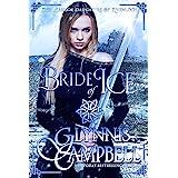 Bride of Ice (The Warrior Daughters of Rivenloch Book 2)