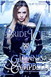 Bride of Ice (The Warrior Daughters of Rivenloch Book 2)