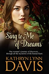 Sing to Me of Dreams (Dream Suite Book 1) Kindle Edition