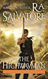 The Highwayman: Book One of the Saga of the First King